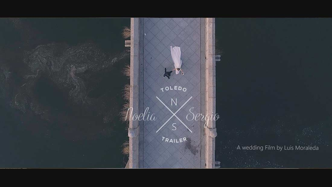 Trailer del vídeo de boda en Toledo y Menasalbas de N&S - Luis Moraleda Videography